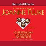 Christmas Caramel Murder | Joanne Fluke