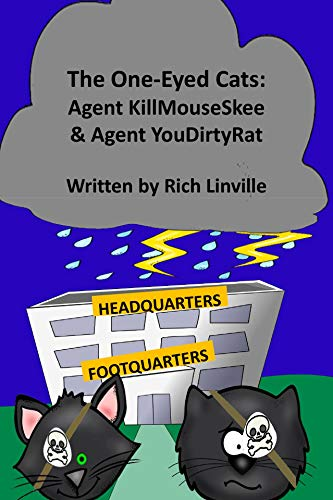 The One-Eyed Cats - Agent KillMouseSkee and Agent - Linville Natural
