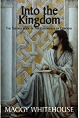 Into The Kingdom (The Chronicles of Deborah Book 2)