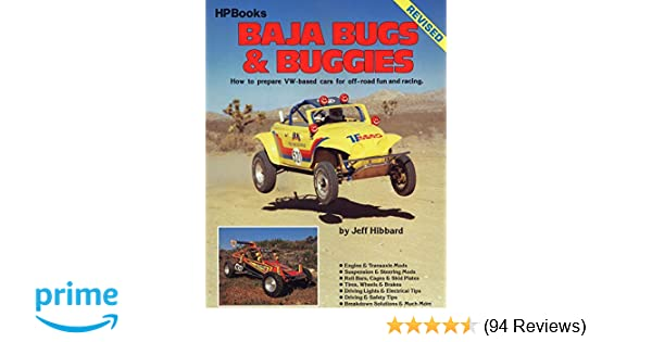How to Prepare VW-Based Cars for Off-Road Fun and Racing Baja Bugs and Buggies