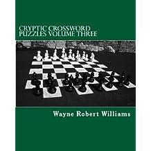 Cryptic Crossword Puzzles: Volume Three