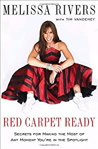 Red Carpet Ready Secrets For Making The Most Of Any Moment Youre In