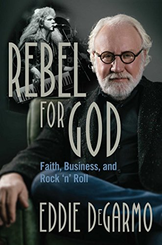 Rebel for God: Faith, Business, and Rock 'n' ()
