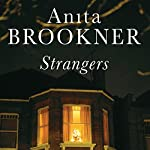 Strangers | Anita Brookner