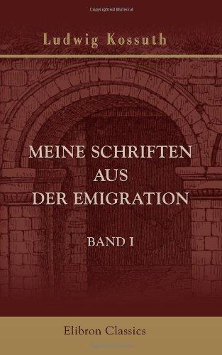 Meine Schriften aus der Emigration: Band I. Die Periode des 1859-er italienischen Krieges (German Edition) PDF