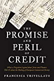 "Francesca Trivellato, ""The Promise and Peril of Credit"" (Princeton UP, 2019)"