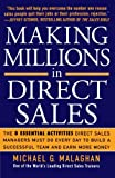 img - for Making Millions in Direct Sales: The 8 Essential Activities Direct Sales Managers Must Do Every Day to Build a Successful Team and Earn More Money (Business Books) book / textbook / text book
