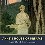 Anne's House of Dreams | Lucy Maud Montgomery