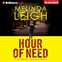 Hour of Need: Scarlet Falls, Book 1 Audiobook by Melinda Leigh Narrated by Cris Dukehart
