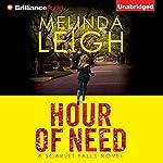Hour of Need: Scarlet Falls, Book 1 | Melinda Leigh