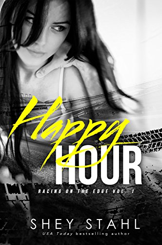 Happy Hour (Racing on the Edge Book 1)