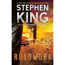 Roadwork: A Novel