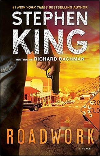 Amazon Fr Roadwork A Novel Stephen King Livres