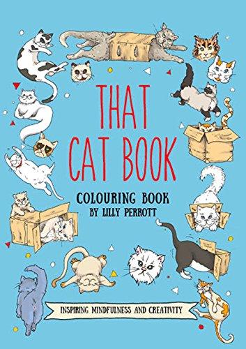 Download That Cat Book Coloring Book: Inspiring Change Through Meditative Coloring (Meditative & Mindful Coloring) pdf epub