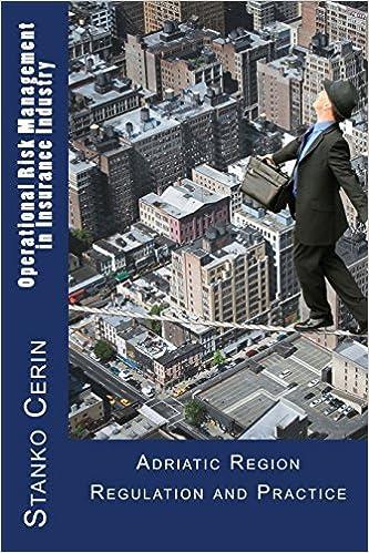 Ebook manuels télécharger gratuitement Operational Risk Management in Insurance Industry: Adriatic Region Regulation and Practice by M.Sc Stanko Cerin (2013-04-16) B01K91510S PDF