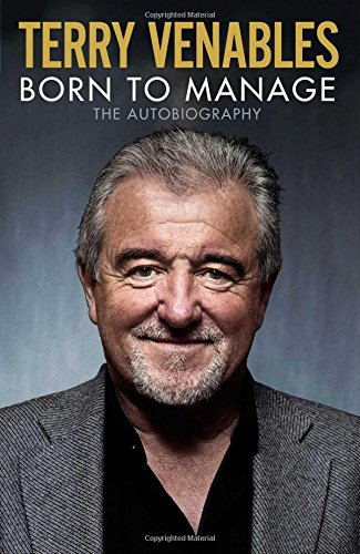 Download Born to Manage: The Autobiography PDF