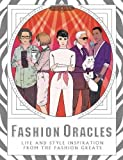Fashion Oracles: Life and Style Inspiration from the Fashion Greats (Games)