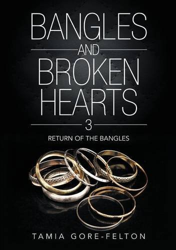 Download Bangles and Broken Hearts 3: Return of the Bangles PDF