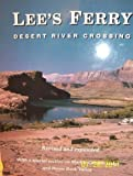 Lee's Ferry : Desert River Crossing, Rusho, W. L. and Crampton, C. Gregory, 0963075705