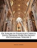 De Sublimi in Evangelio Christi, Martin Gerbert, 1142926710