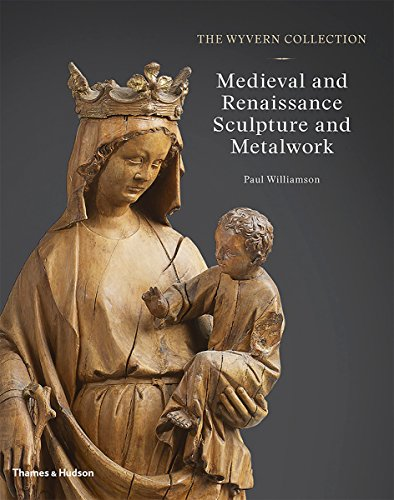 The Wyvern Collection: Medieval and Renaissance Sculpture and - Medieval Sculpture