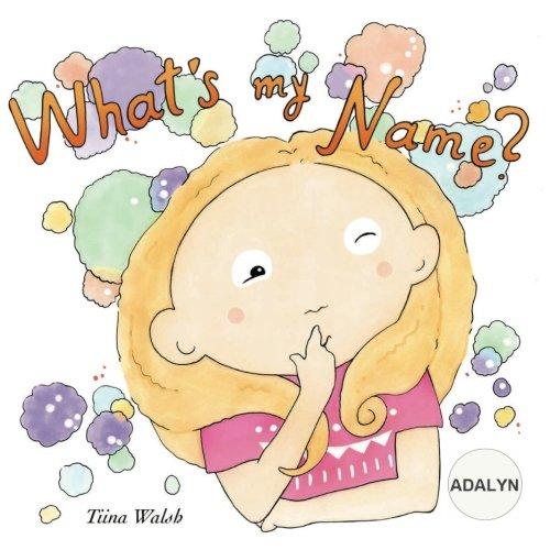 What's my name? ADALYN pdf epub