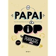O papai é pop (Portuguese Edition)