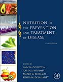 Nutrition in the Prevention and Treatment of Disease, Fourth Edition