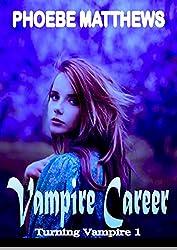 Vampire Career: Turning Vampire 1