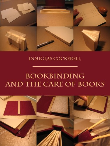 Bookbinding and the Care of Books (Illustrated) by [Cockerell, Douglas]
