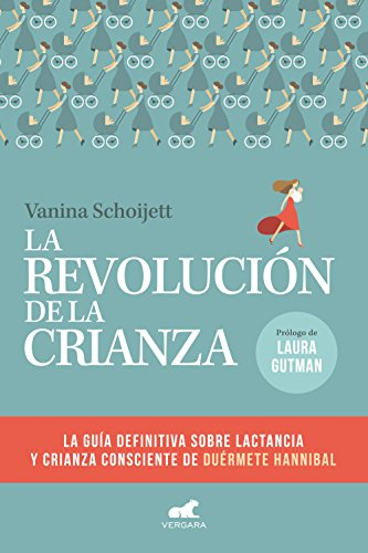 Amazon.com: La revolución de la crianza: La guía definitiva sobre la ...