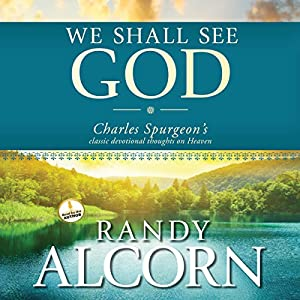 We Shall See God Audiobook