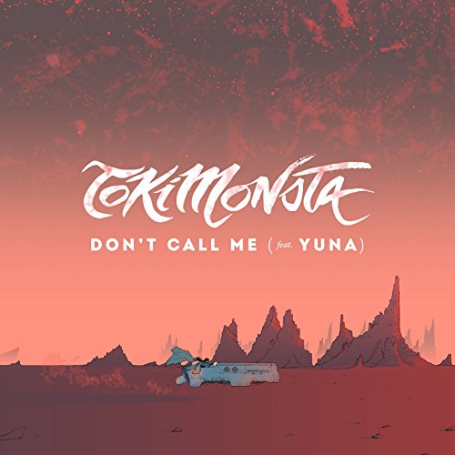 Don't Call Me (feat. Yuna)