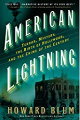 American Lightning: Terror, Mystery, the Birth of Hollywood, and the Crime of the Century Kindle Edition