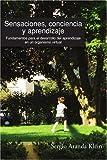 Sensaciones, conciencia y Aprendizaje, Sergio Aranda klein, 1435711610