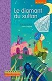 """Afficher """"Le diamant du sultan"""""""