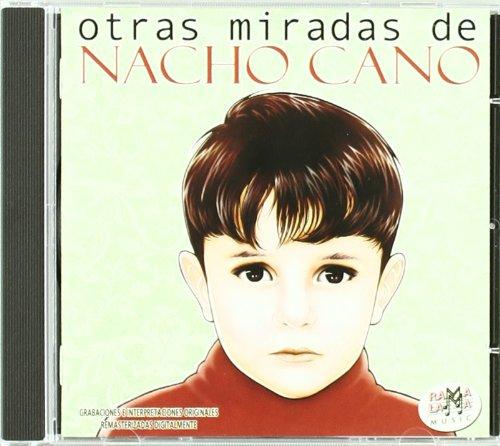 Nacho Cano - Otras Miradas De Nacho Cano - Zortam Music