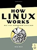 How Linux Works, Brian Ward, 1593270356