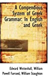 A Compendious System of Greek Grammar, Edward Wettenhall, 055949422X