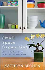 Image Result For Small Space Organizing A Room By Room Guide To Maximizing