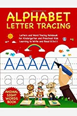 Alphabet Letter Tracing: Letters and Word Tracing Notebook For Kindergarten and Preschool Kids Learning to Write and Read 8.5x11 - Animal Sight Words Book (Letter Tracing Book) Paperback