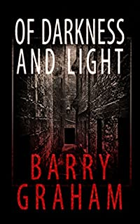 Of Darkness And Light by Barry Graham ebook deal
