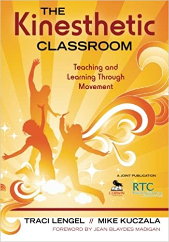 the kinesthetic classroom teaching and learning through movement