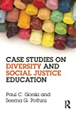 Case Studies on Diversity and Social Justice Education