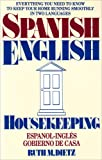 Spanish-English Housekeeping, Ruth M. Dietz, 0890153795