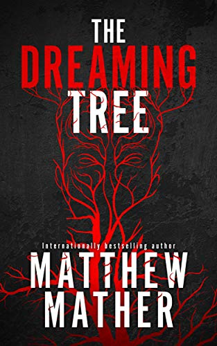 Think The Girl With The Dragon Tattoo meets Black Mirror: The Dreaming Tree by Matthew Mather