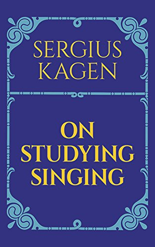 On Studying Singing (Dover Books on Music)