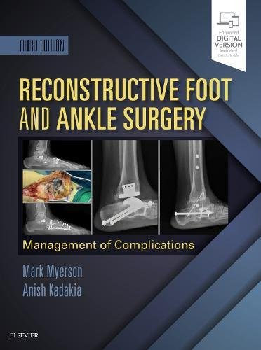 Reconstructive Foot and Ankle Surgery: Management of Complications, 3e
