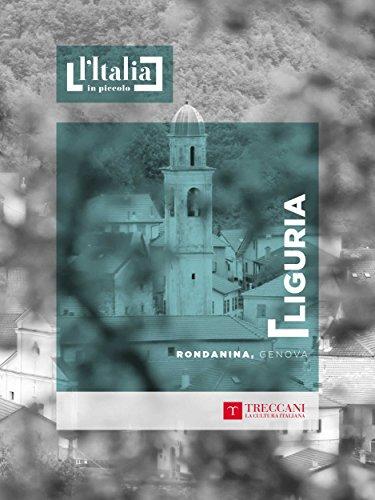 Rondanina, Genova: Liguria (L'Italia in piccolo) (Italian Edition)
