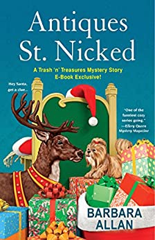 Antiques St. Nicked (A Trash 'n' Treasures Mystery) by [Allan, Barbara]